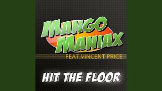 Hit the Floor (Original Maxi) (feat. Vincent Price)
