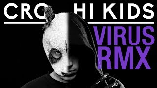CRO ✖️ HI KIDS ✖️ Alchemist Virus RMX