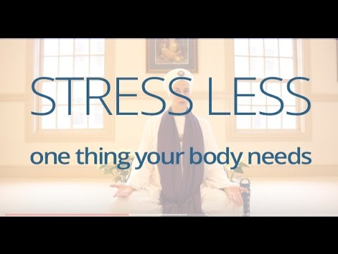 Stress Less - One Thing Your Body Needs To...