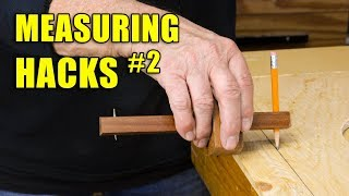 5 Quick Measuring Hacks Part 2 - Woodworking Tips and Tricks