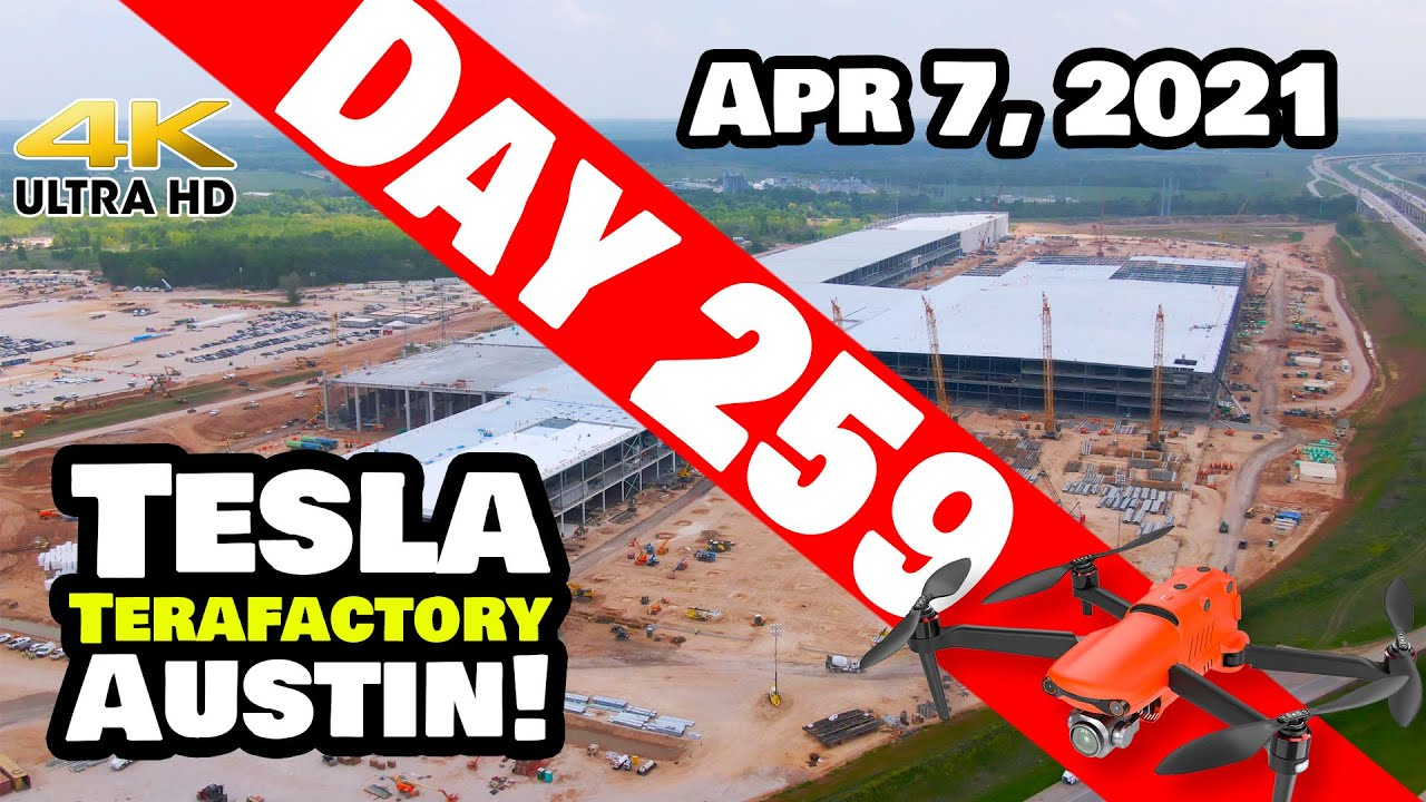Tesla Gigafactory Austin 4K  Day 259 - 4/7/21 - Terafactory Texas -  A QUICK TOUR OF GIGA TEXAS!