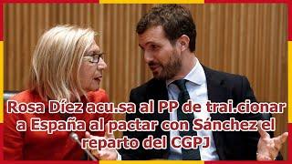 Rosa Díez acu.sa al PP de trai.cionar a España al pactar con Sánchez el reparto del CGPJ