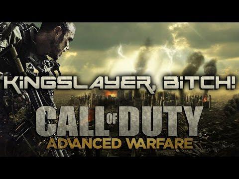 Kingslayer, Bitch! (Call of Duty: Advanced Warfare)