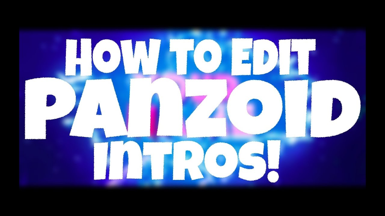 how to edit panzoid clipmaker 2 intros 3d 2d intros ios andriod
