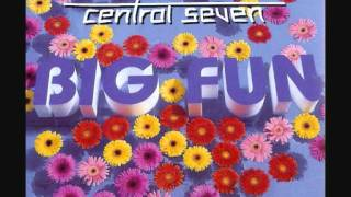 Central Seven - Big fun (Club mix) 1998