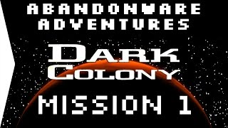 Dark Colony Mission 1 ► RTS from 1997 on Windows 10 - [Abandonware Adventures!]
