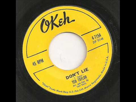 TED TAYLOR - DON'T LIE