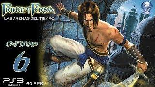Prince of Persia Las Arenas del Tiempo (Gameplay Español Ps3, 60 Fps) Capitulo 6