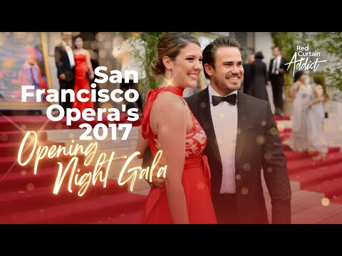 San Francisco Opera's 2017 Opening Night Gala