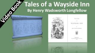 Tales of a Wayside Inn Audiobook by Henry Wadsworth Longfellow(, 2012-02-06T16:10:00.000Z)