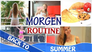 MORGENROUTINE im Urlaub - Holiday Edition | Back To Summer
