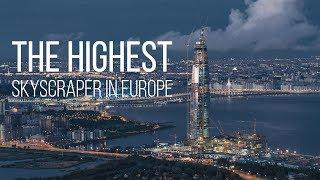 Construction of the highest skyscraper in Europe // Строительство самого высокого здания в Европе