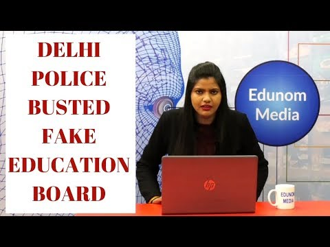Fake Education Board Busted By Delhi Police |Breaking News | Very Important Information for Students