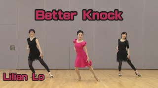 Better Knock - Line dance choreographed by Lilian Lo