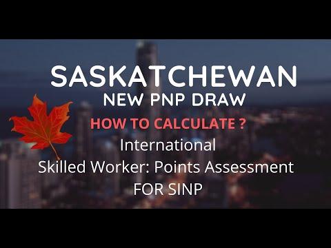 Saskatchewan New PNP Draw || International Skilled Worker:  HOW TO CALCULATE  POINTS OF SINP ||