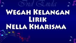 Download lagu Wegah Kelangan Lirik Nella Kharisma