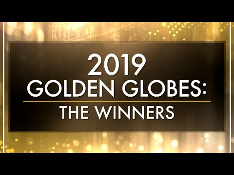 Who Won at the 2019 Golden Globe Awards?