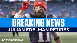 Julian Edelman Reportedly RETIRES From The NFL [HALL OF FAME DEBATE] | CBS Sports HQ