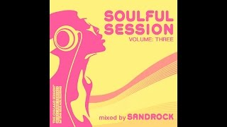 Soulful Session Vol.3 - mixed by Sandrock