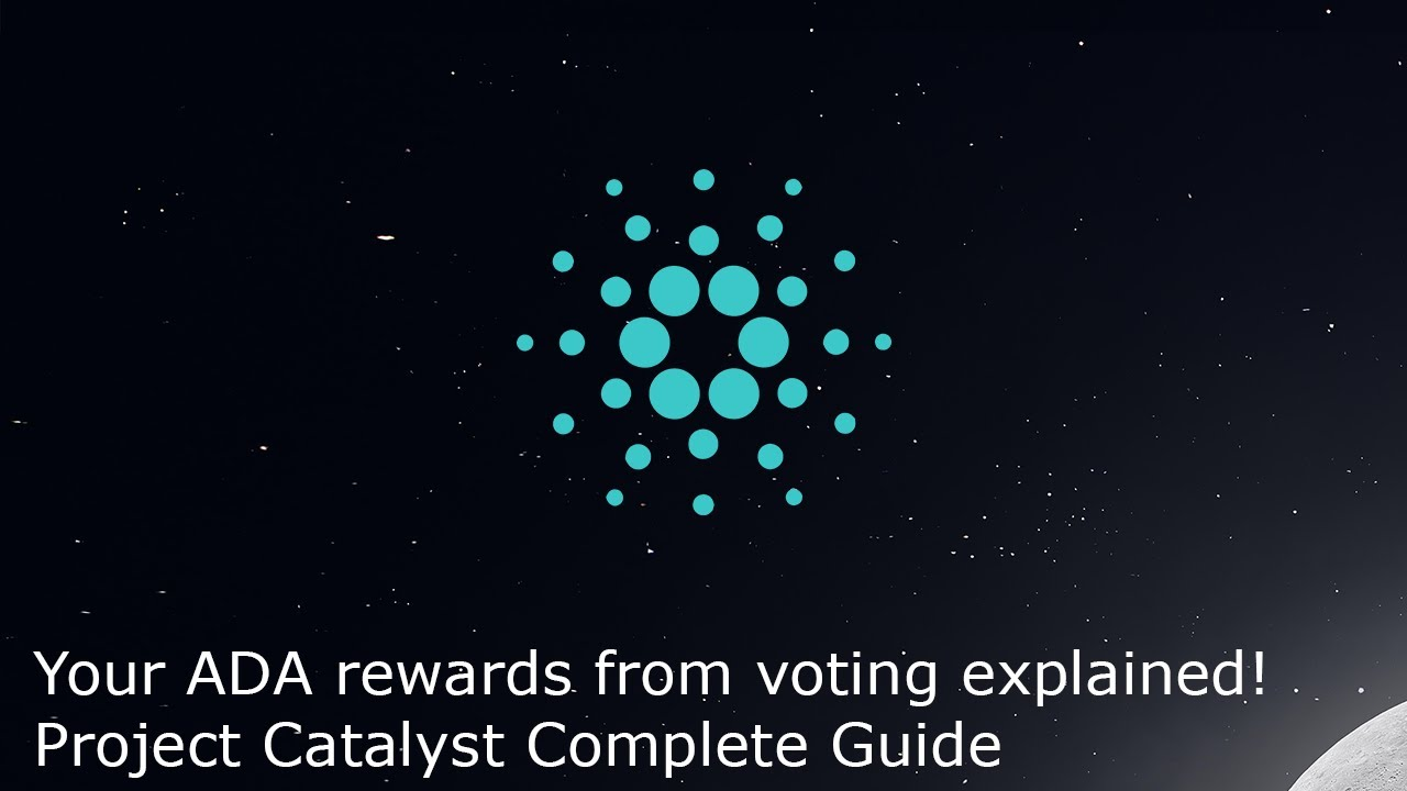 Cardano Project Catalyst Complete Guide - Voter ADA rewards, idea submission, and voting process!
