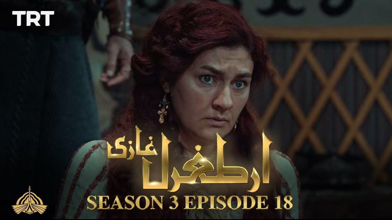 Ertugrul Ghazi Urdu | Episode 18 | Season 3