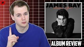 James Bay - Electric Light | Album Review