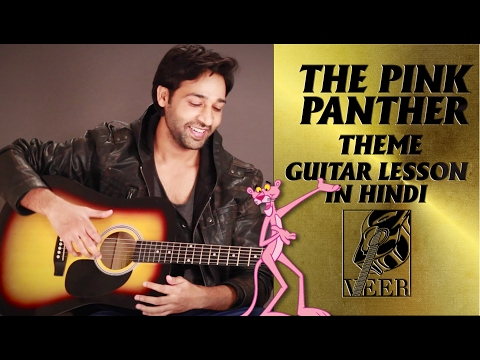 The Pink Panther - Theme - Guitar Lesson By VEER KUMAR