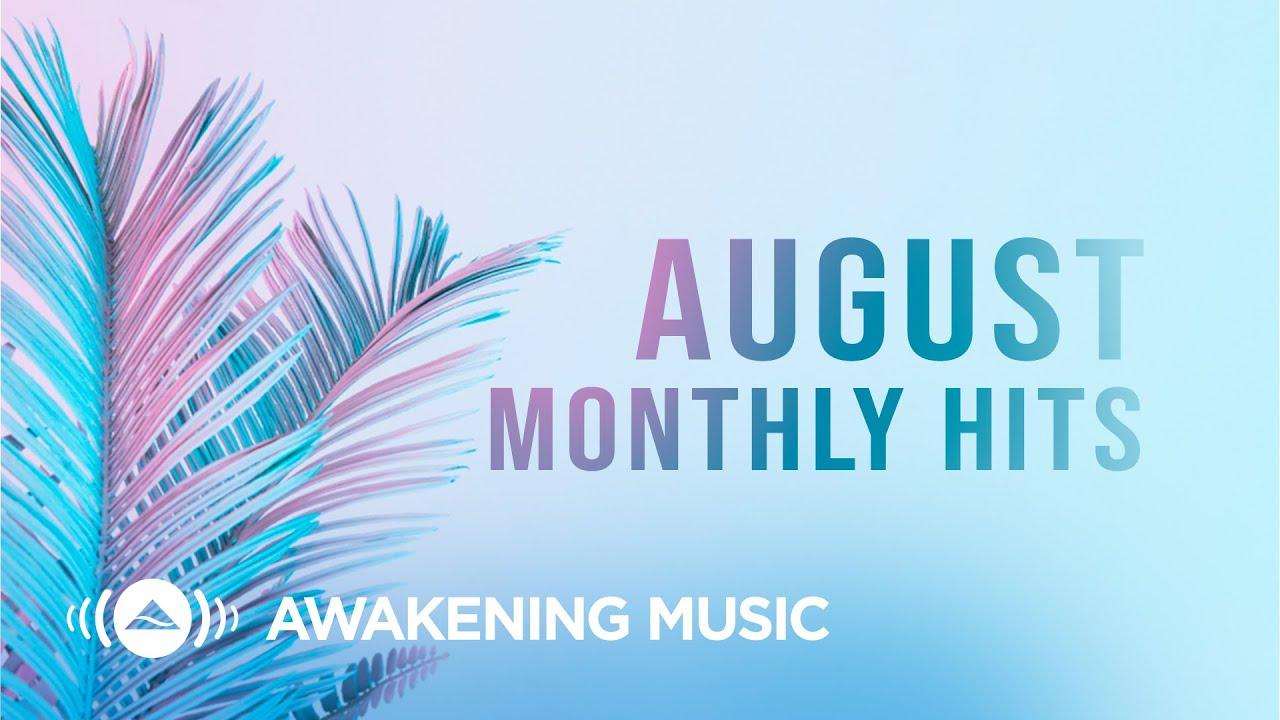 Download Awakening Music - August Hits 2021