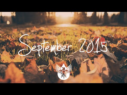 Indie/Rock/Alternative Compilation - September 2015 (57-Minute Playlist)