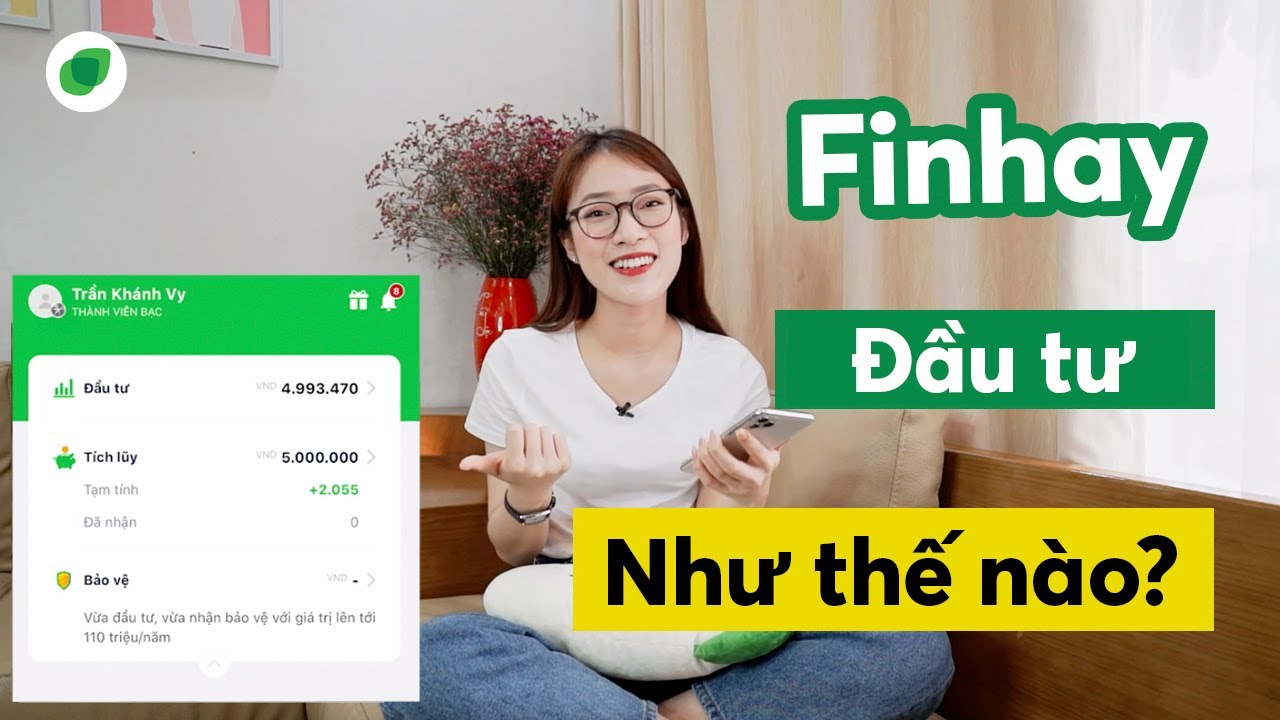 Mình Đầu tư Finhay như thế nào? - Khánh Vy | Finhay