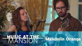 Music at The Mansion: Mandolin Orange