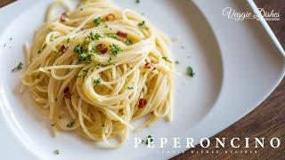 普通のパスタが生パスタに簡単に変身する?基本のペペロンチーノの作り方:How to make Peperoncino | Veggie Dishes by Peaceful Cuisine