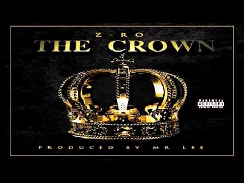 Z-Ro aka Mo City Don Ft. King & Pimp C - P.A.N. (THE CROWN 2014)