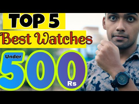 Top 5 Best Watches Under 500Rs.⚡⚡