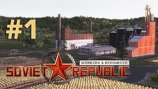 Let's Play Workers & Resources #1: Kommunismus = Sowjetmacht + Elektrifizierung (Angespielt)