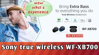 #sony #WF-XB700 दमदार बैटरी बैकअप के साथ Truly wireless earphone WF-XB700, क्या होने वाली है कीमत??
