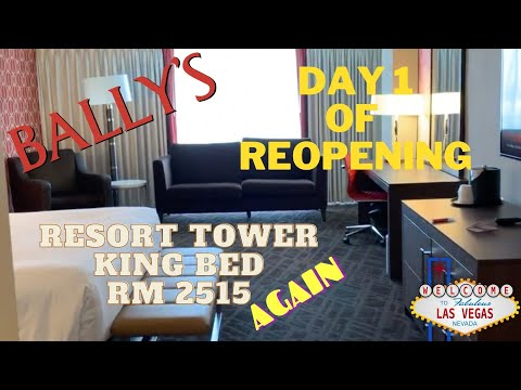 Bally's Las Vegas Reopening Day 1 - Resort Room King - Rm 2515 AGAIN