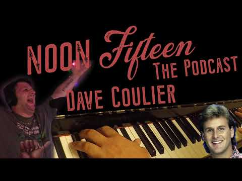 Noon Fifteen Podcast S1E5 - Dave Coulier