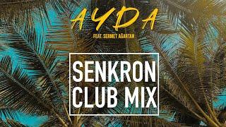 AYDA feat  Sermet Agartan - Senkron  Club Mix  Resimi