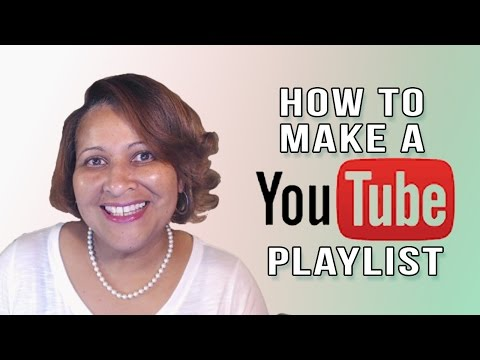 YouTube Playlists Tutorial - How to Create and Edit Video Playlists