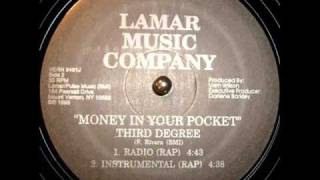 Third Degree - Money In Your Pocket