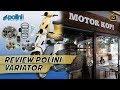 Scooter VIP : Review Polini Variator Untuk Modern Vespa