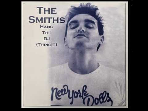 Download Youtube: The Smiths - Hang the DJ !
