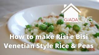 Giada Live - how to make Risi e Bisi - Venetian style Rice and Peas