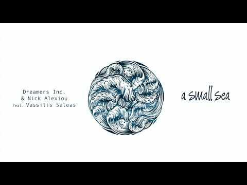Dreamers Inc. & Nick Alexiou - A Small Sea bedava zil sesi indir