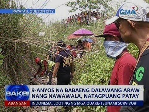 Saksi: 9-anyos na babaeng dalawang araw nang nawawala, natagpuang patay