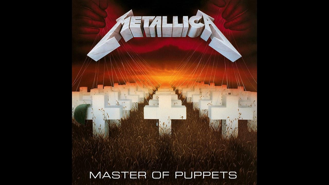 Metallica - Master of Puppets (Full Album)