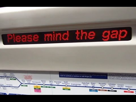 Please mind the gap between the train and the platform Piccadilly line