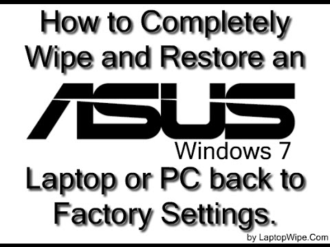 ASUS Laptop/Computer - How To Wipe and Restore Hard Drive to Factory Default