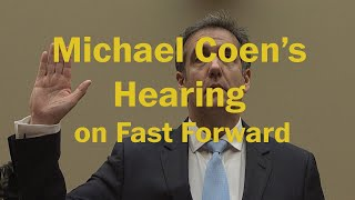 MIchael Cohen's hearing on fast forward | Department of Satire